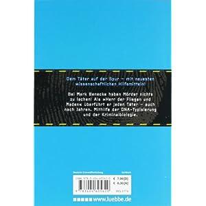 Dem Täter auf der Spur: So arbeitet die moderne Kriminalbiologie (Sachbuch. Bastei Lübbe Taschenb