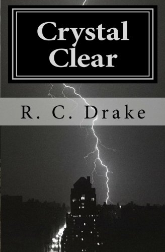 E-book - Crystal Clear A Supernatural Mystery by RC Drake