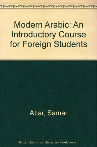 Modern Arabic : An Introductory Course for Foreign Students: Book 2