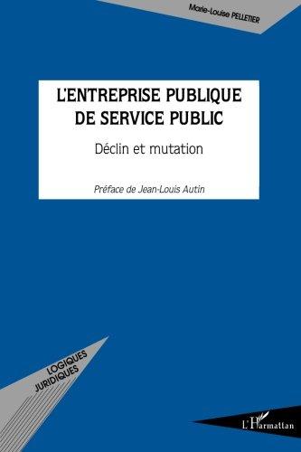 L'entreprise publique de service public : Déclin et mutation