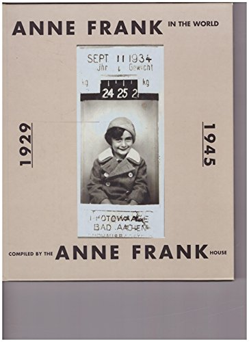 Anne Frank in the World 1929-1945