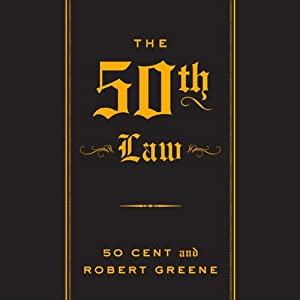 The 50th Law | [Robert Greene, 50 Cent]