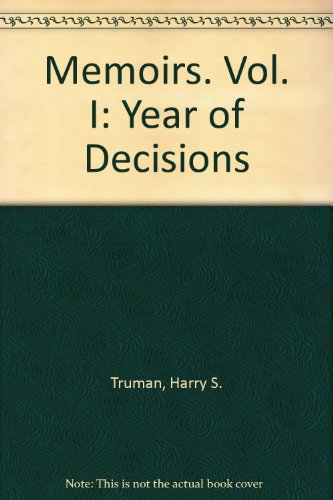 memoirs-vol-i-year-of-decisions