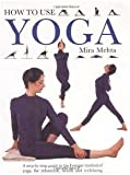 img - for How To Use Yoga a Step By Step Guide To the Iy book / textbook / text book