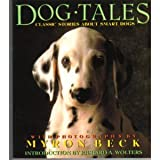 Dog Tales: Classic Stories About Smart Dogs