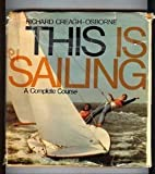 img - for THIS IS SAILING A Complete Course book / textbook / text book