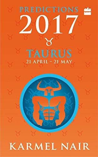 Taurus Predictions 2017