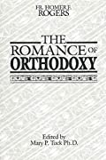 The Romance of Orthodoxy