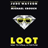 img - for Loot: How to Steal a Fortune book / textbook / text book