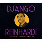 Platinum Collection : Django Reinhardt (Coffret 3 CD)par Django Reinhardt