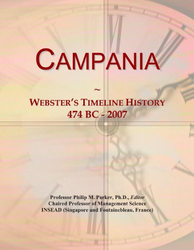 Campania: Webster's Timeline History, 474 BC - 2007