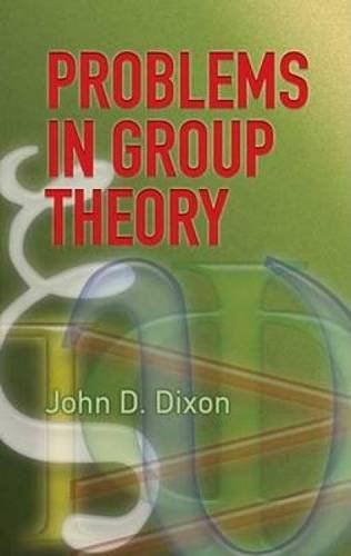 Problems in Group Theory (Dover Books on Mathematics)