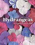 img - for Toni Lawson-Hall: Hydrangeas : A Gardener's Guide (Hardcover - Revised Ed.); 2005 Edition book / textbook / text book