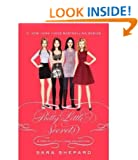 Pretty Little Liars: Pretty Little Secrets [ PRETTY LITTLE LIARS: PRETTY LITTLE SECRETS ] by Shepard, Sara (Author) Jan-03-2012 [ Hardcover ]