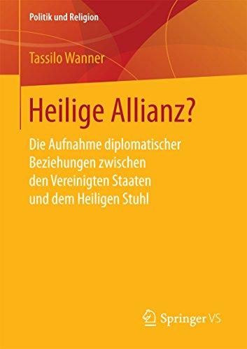 heilige-allianz-die-aufnahme-diplomatischer-beziehungen-zwischen-den-vereinigten-staaten-und-dem-hei