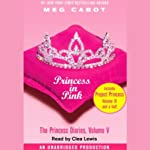 Princess in Pink: The Princess Diaries, Volume 5 | Meg Cabot