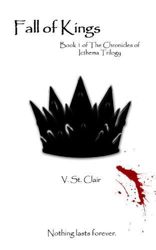 Fall of Kings (The Chronicles of Icthema) by V. St.Clair
