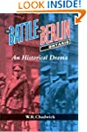 The Battle for Berlin, Ontario: An Hi...