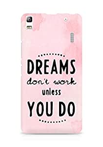 AMEZ dreams dont work unless you do Back Cover For Lenovo K3 Note