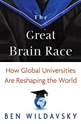 The Great Brain Race: How Global Universities Are Reshaping the World (New in Paper)