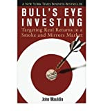 img - for [ Bull's Eye Investing: Targeting Real Returns in a Smoke and Mirrors Market ] By Mauldin, John ( Author ) [ 2005 ) [ Paperback ] book / textbook / text book