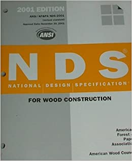 Nds For Wood Construction 2001 American Forest And Paper