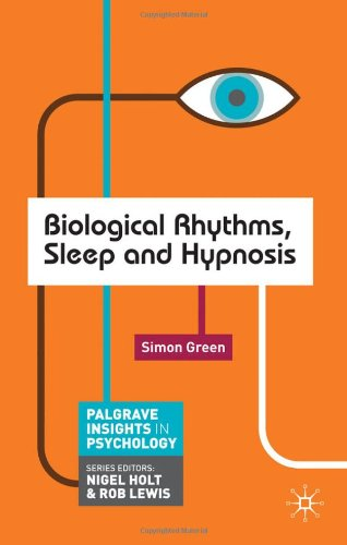 Biological Rhythms, Sleep and Hypnosis (Palgrave Insights...