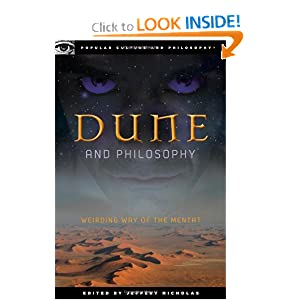 Dune and Philosophy: Weirding Way of the Mentat (Popular Culture and Philosophy) by Jeffery Nicholas