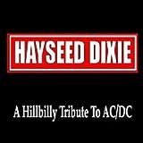 echange, troc Hayseed Dixie - Hillbilly Tribute to Ac/Dc