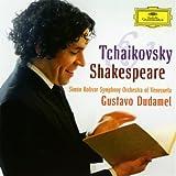 Tchaikovsky & Shakespeare Simón Bolívar Symphony Orchestra of Venezuela