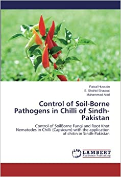 Control of soil borne pathogens in chilli of sindh for Soil borne diseases