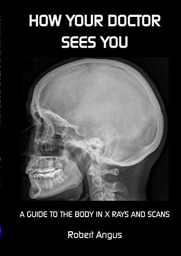 How Your Doctor Sees You