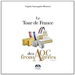 Le  tour de France des AOC fromagères