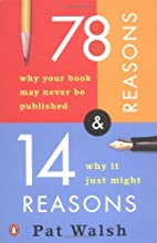 78 Reasons Why Your Book May Never Be…
