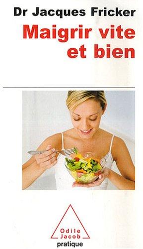 Livre maigrir vite et bien for Livre maigrir