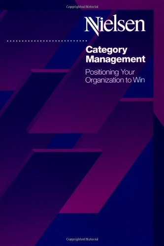 Category Management: Positioning Your Organization To Win front-348236