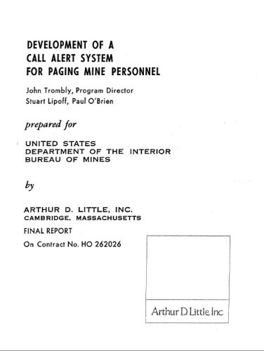 Development of a Call Alert System for Paging Mine Personnel