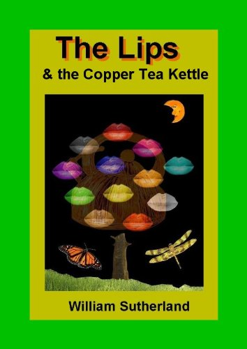 The Lips & The Copper Tea Kettle