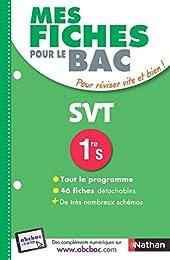 Mes fiches pour le BAC SVT 1re S