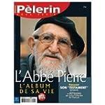 Abbe Pierre P�lerin Magazine Hors Serie