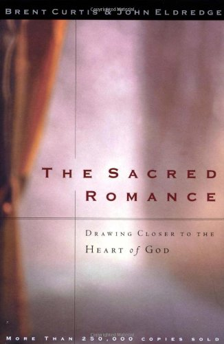 The Sacred Romance/Desire: Two Amazing Books In One Volume