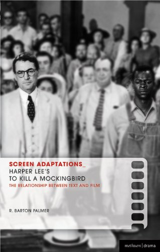 Screen Adaptations: To Kill a Mockingbird: A close study of the relationship between text and film