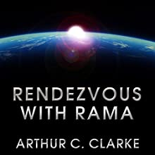 Rendezvous with Rama: Rama Series, Book 1 Audiobook by Arthur C. Clarke Narrated by Toby Longworth