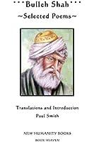 Bulleh Shah: Selected Poems (English Edition)