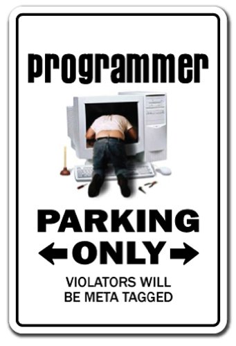 PROGRAMMER ~Sign~ parking street code hacker geek gift