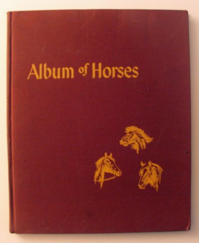 Album Of Horses Illustrated by Wesley Dennis