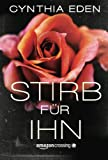 Stirb für ihn (German Edition)