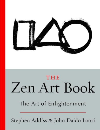 The Zen Art Book: The Art of Enlightenment