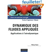 Dynamique des fluides appliquée : Applications à l'Aérodynamique