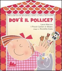 DOV'E' IL POLLICE? + CD AUDIO